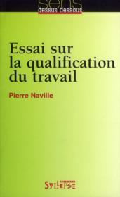 Essai sur la qualification du travail - Couverture - Format classique