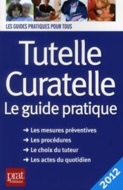 Tutelle Curatelle 2012 - Couverture - Format classique