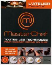 telecharger MASTERCHEF – masterchef – toutes les techniques pour cuisiner comme un chef livre PDF/ePUB en ligne gratuit