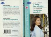 Le Pardon D'Une Infirmiere Suivi D'Une Decision Imprudente (A Nurse'S Forgiveness - The Pregnant Doctor) - Couverture - Format classique