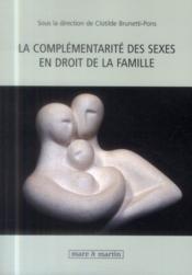 La complémentarité des sexes en droit de la famille - Couverture - Format classique