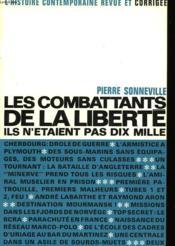Les Combattants De La Liberte Ils N'Etaient Pas Dix Mille - Couverture - Format classique