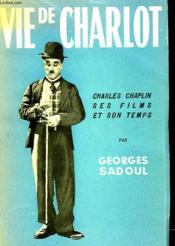 Vie De Charlot - Couverture - Format classique