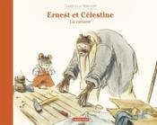 Ernest et Célestine ; la cabane - Couverture - Format classique
