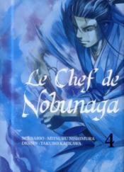 Le chef de Nobunaga T.4 - Couverture - Format classique