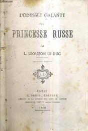 L'Odyssee Galante D'Une Princesse Russe / 2e Edition. - Couverture - Format classique