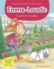 Emma et Loustic T.17 ; enquête à Versailles - Couverture - Format classique