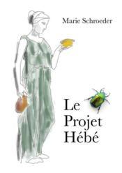 Le projet Hébé - Couverture - Format classique
