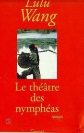 Le Theatre Des Nympheas - Couverture - Format classique