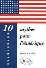 10 Mythes Pour L'Amerique - Intérieur - Format classique