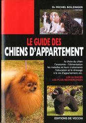 Le Guide Des Chiens D'Appartement - Intérieur - Format classique