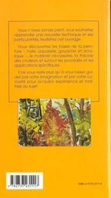 Techniques et savoir-faire de la peinture ; gouache acrylique huile aquarelle - 4ème de couverture - Format classique