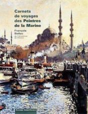 Carnets de voyages des peintres de la marine - Couverture - Format classique