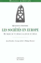 Les sociétés en Europe ; du milieu du VI à la fin du IX siècle - Intérieur - Format classique