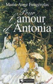 Pour l'amour d'antonia - Couverture - Format classique