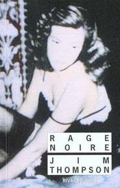 Rage Noire - Intérieur - Format classique