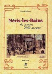 Néris-les-Bains ; les annees