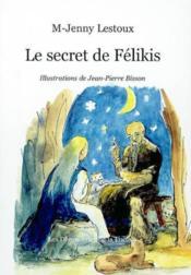 Le secret de felekis - Couverture - Format classique