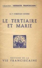 Le tertiaire et Marie - Couverture - Format classique