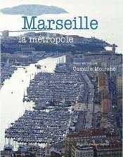 Marseille La Metropole - Couverture - Format classique