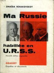 Ma Russie Habillee En Urss. - Couverture - Format classique