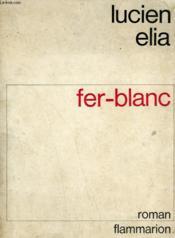 Fer-Blanc. - Couverture - Format classique