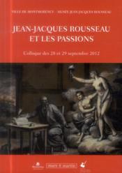 Jean-Jacques Rousseau et les passions - Couverture - Format classique