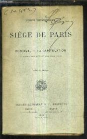 Siege De Paris - Bunzenval - La Capitulation 4 Decembre 1870 - 29 Janvier 1971. - Couverture - Format classique