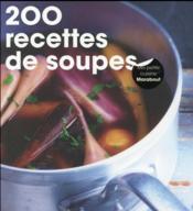200 recettes de soupes - Couverture - Format classique