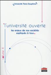 L'université ouverte t.4 ; les enjeux de nos sociétés expliqués à tous - Couverture - Format classique