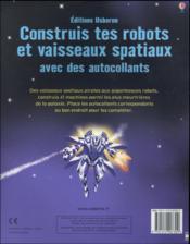 Construis tes robots et vaisseaux spatiaux avec des autocollants - 4ème de couverture - Format classique