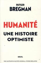 Humanité ; une histoire optimiste - Couverture - Format classique