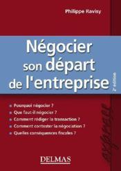 Négocier son départ de l'entreprise (2e édition) - Couverture - Format classique