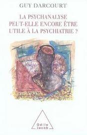 La psychanalyse peut-elle encore être utile à la psychiatrie ? - Intérieur - Format classique