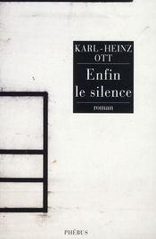 Enfin le silence - Intérieur - Format classique