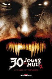 30 jours de nuit T.2 ; jours sombres - Intérieur - Format classique