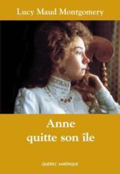 Anne quitte son ile. anne t 03 (compact) - Couverture - Format classique