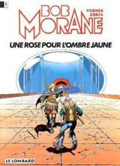 Bob Morane t.15 ; une rose pour l'ombre jaune - Couverture - Format classique