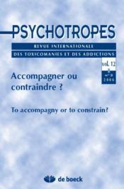 Revue Psychotropes N.12/2 ; Accompagner Ou Contraindre? - Couverture - Format classique