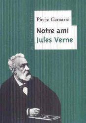 Notre ami Jules Verne - Intérieur - Format classique