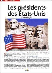 Petit Guide T.139 ; Les Présidents Des Etats-Unis ; Chronologie - Couverture - Format classique