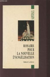 Rosaire Pour La Nouvelle Evangélisation - Couverture - Format classique