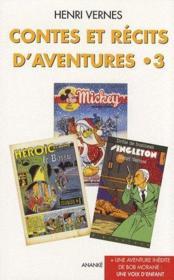 Contes et récits d'aventures t.3 ; une voix d'enfant - Couverture - Format classique