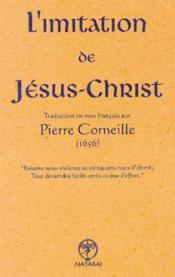 Imitation De Jesus-Christ - Trad. Corneille - Couverture - Format classique