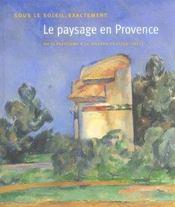 Sous le soleil, exactement ; le paysage en provence - Intérieur - Format classique