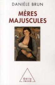 Mères majuscules - Couverture - Format classique