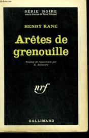 Aretes De Grenouille. Collection : Serie Noire N° 794 - Couverture - Format classique