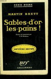 Sables-D'Or-Les-Pains ! (The Sherds). Collection : Serie Noire N° 458 - Couverture - Format classique