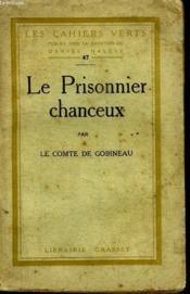 Le Prisonnier Chanceux. - Couverture - Format classique