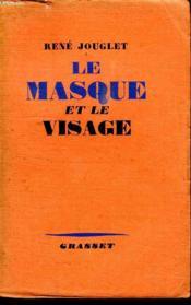 Le Masque Et Le Visage. - Couverture - Format classique